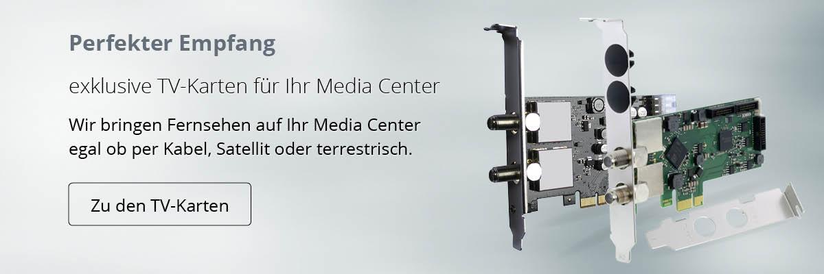 exklusive TV-Karten für Ihr Media Center